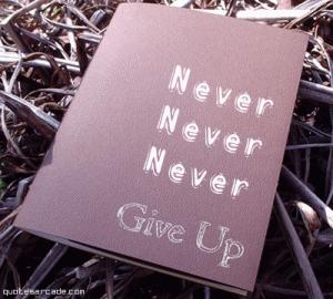 Jangan Pernah Menyerah Demi Kreativitas